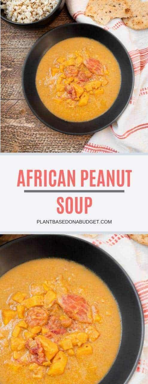 African Peanut Soup | Hearty Soup | Plant-based On a Budget | #soup #recipe #african #peanuts #vegan #healthy #plantbasedonabudget