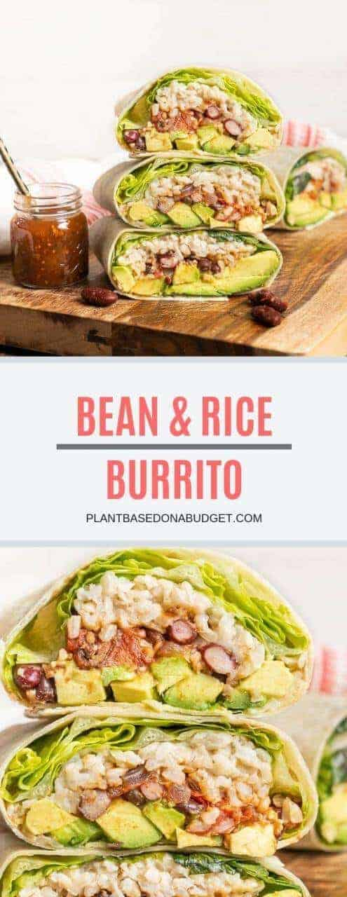 Bean and Rice Burrito   Easy Healthy Lunch   Plant-based On a Budget   #burrito #vegan #beans #rice #lunch #quick #healthy #plantbasedonabudget