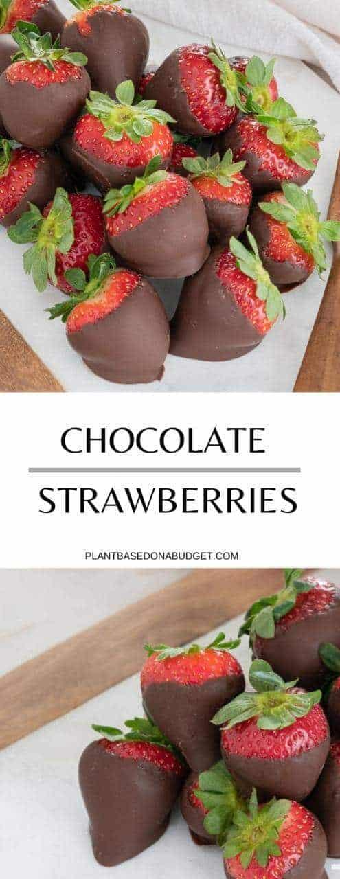 Simple Chocolate Dipped Strawberries | Plant-Based on a Budget | #strawberries #chocolate #covered #treat #recipe #vegan #plantbased #plantbasedonabudget