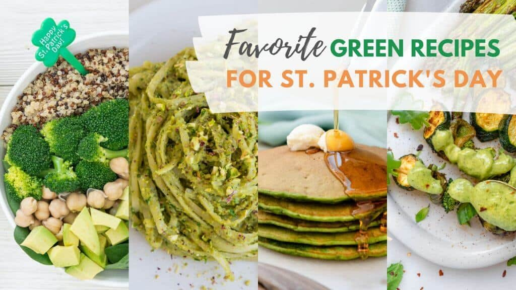 Favorite Green Recipes for St. Patricks Day