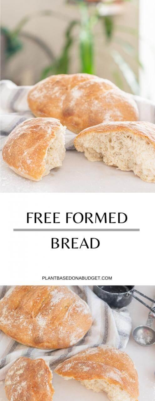 Free Formed Bread | Plant-Based on a Budget | #bread #recipe #easy #vegan #homemade #plantbasedonabudget