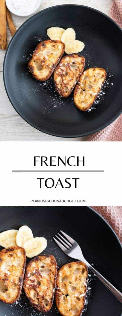 Easy French Toast Recipe | Plant-Based On a Budget | #toast #breakfast #plantbased #vegan #budget #plantbasedonabudget