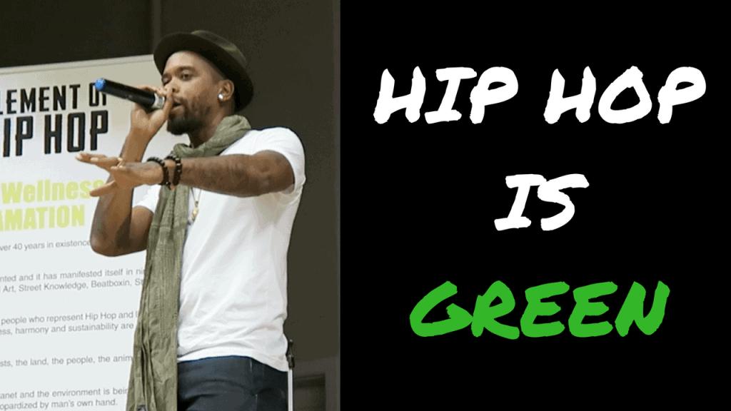 HIP HOP IS GREEN 4