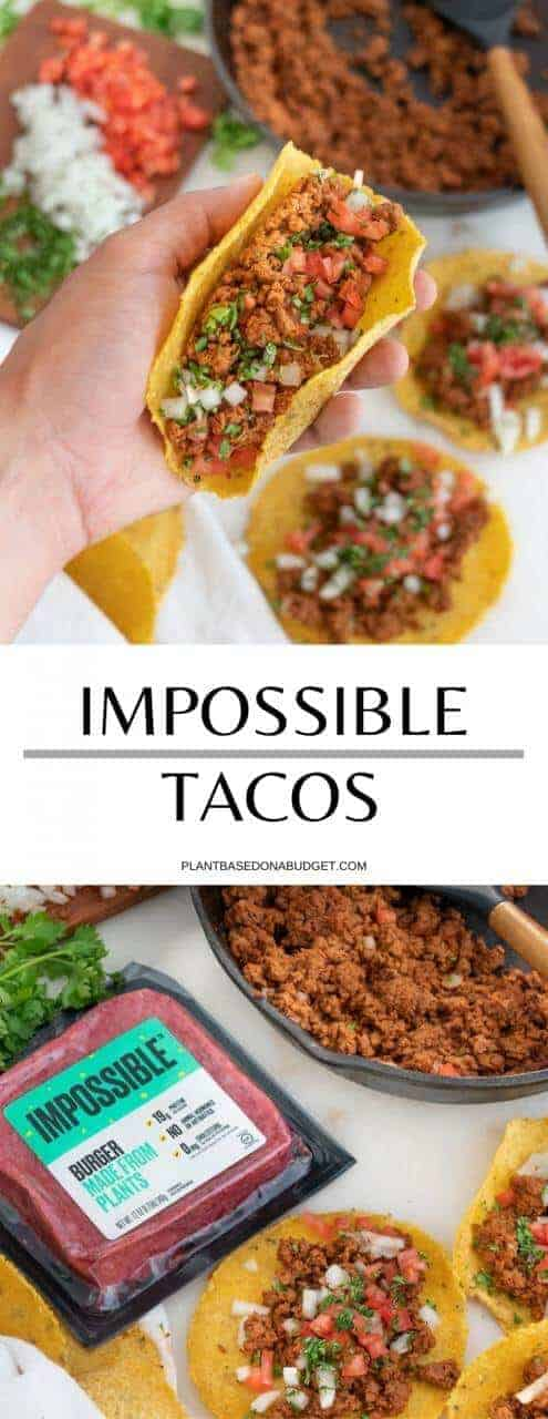 Impossible Tacos   Plant-Based on a Budget   #impossible #tacos #vegan #mexican #lunch #plantbasedonabudget