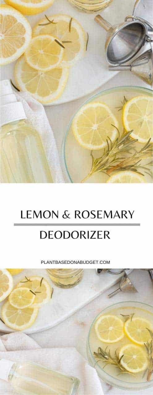 Lemon & Rosemary Deodorizer   Plant-Based on a Budget   #lemon #rosemary #scent #natural #deodorizer #home #vegan #plantbasedonabudget