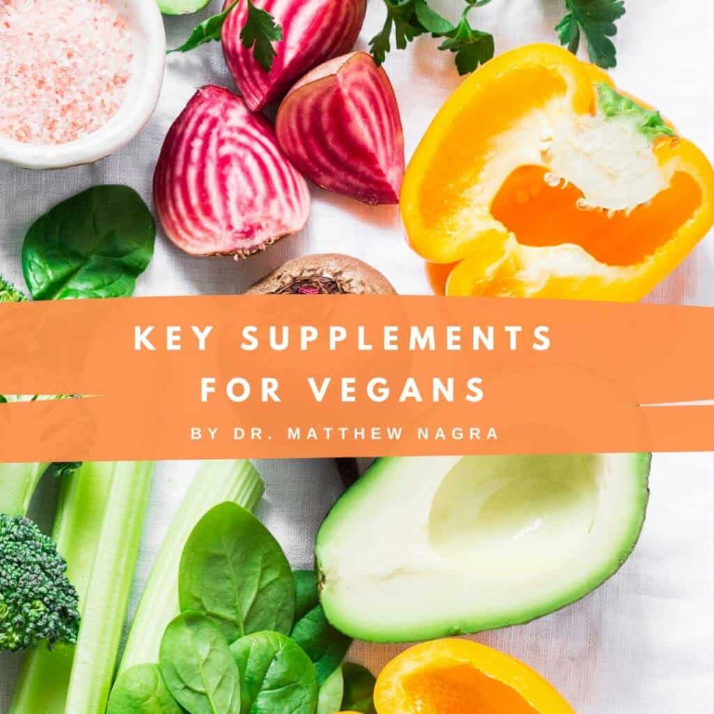 Matt Nagras Key Supplements for Vegans Post 2