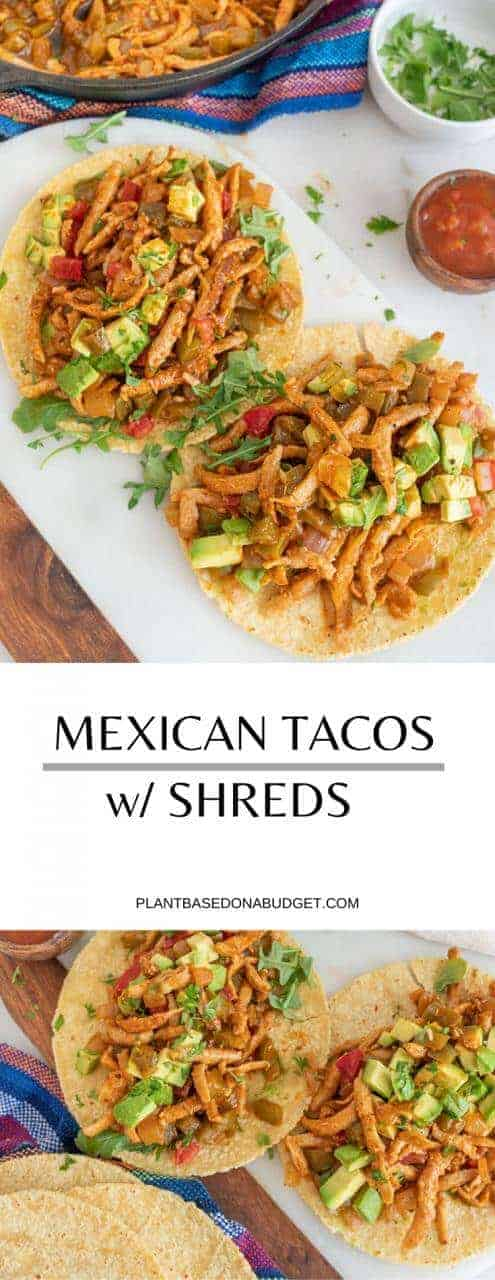 Mexican Tacos with Prime Shreds   Plant-Based on a Budget   #mexican #tacos #shreds #vegan #plantbasedonabudget