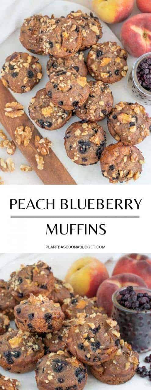 Peach Blueberry Muffins   Plant-Based on a Budget   #peach #blueberry #muffins #vegan #snack #dessert #plantbasedonabudget