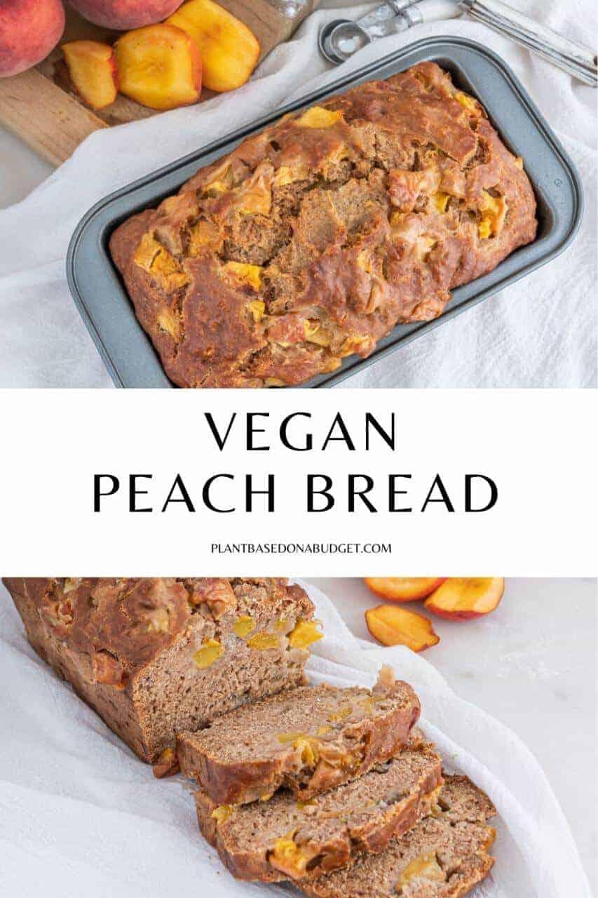 Vegan Peach Bread Pinterest Graphic