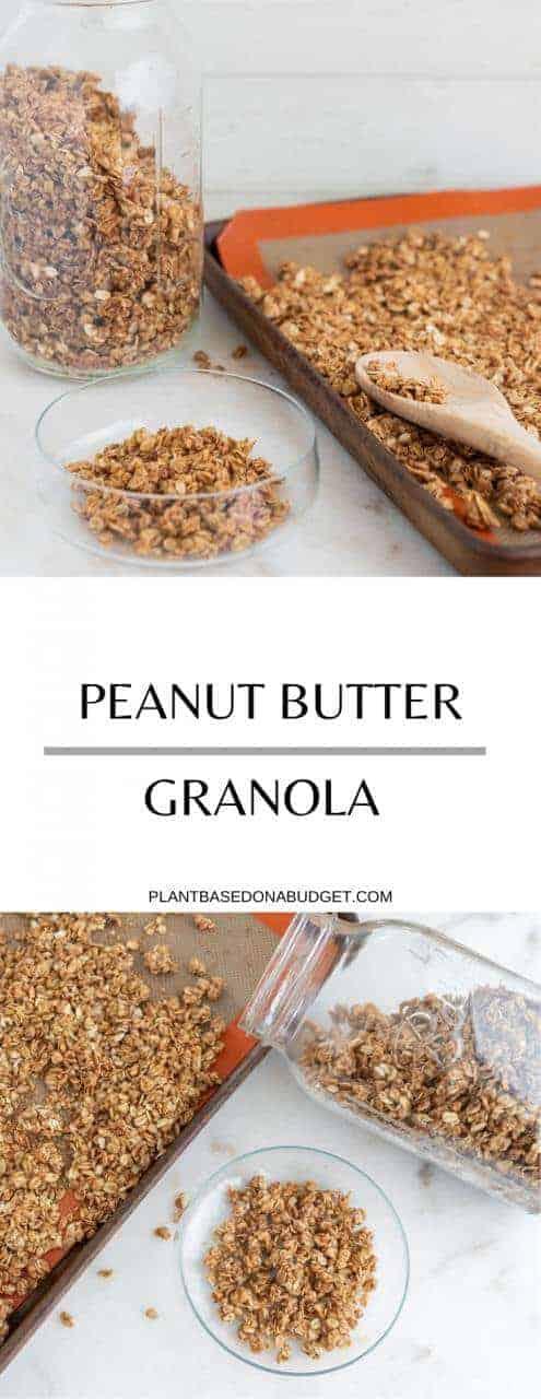 Peanut Butter Granola   Plant-Based on a Budget   #granola #vegan #peanut #butter #breakfast #pleantbasedonabudget