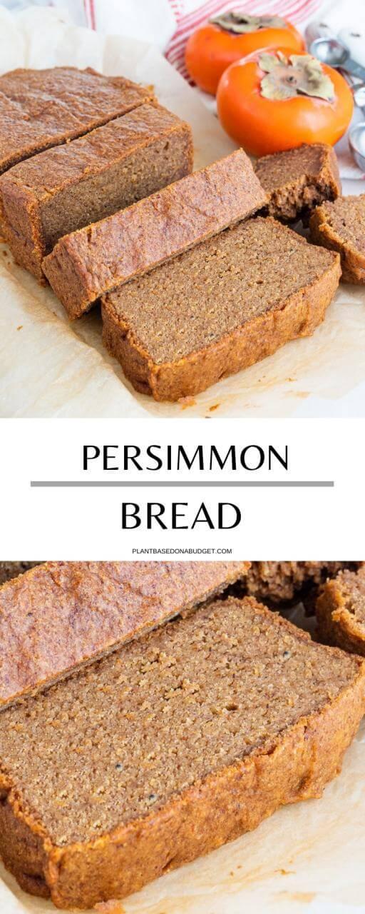 Persimmon Bread | Plant-Based on a Budget | #bread #persimmon #vegan #dessert #winter #plantbasedonabudget