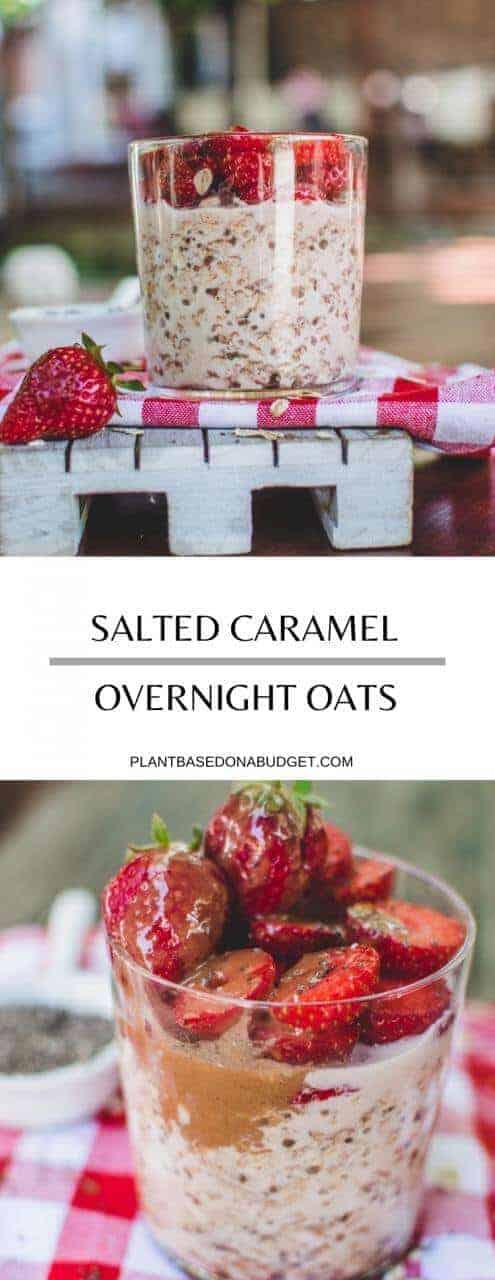 Salted Caramel Overnight Oats   Plant-Based Breakfast Recipe   Plant-Based On a Budget   #breakfast #vegan #plant-based #easy #overnight #quick #healthy #plantbasedonabudget