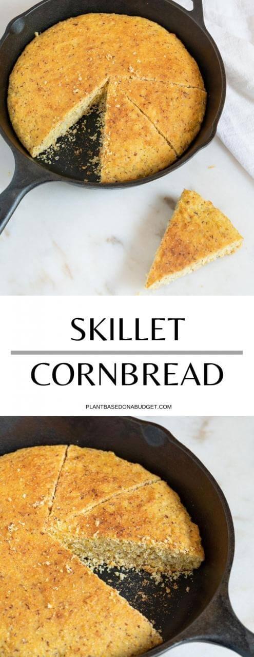 Skillet Cornbread   Plant-Based on a Budget   #cornbread #vegan #skillet #gluten #free #plantbasedonabudget
