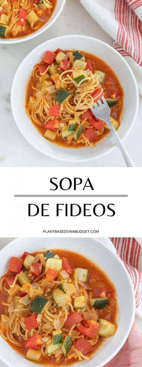 Sopa de Fideos | Plant-Based on a Budget | #sopa #soup #noodles #fideo #mexican #vegan #plantbasedonabudget