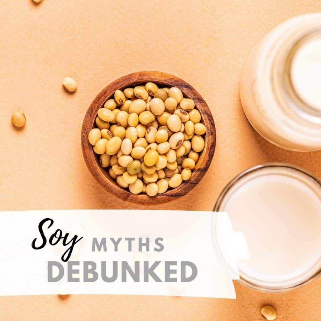 Soy Myths Debunked 1