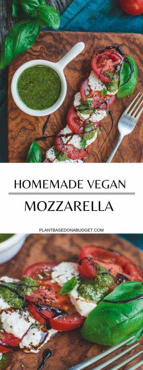 Homemade Vegan Mozzarella | Caprese Salad | Plant-Based on a Budget | #cheese #vegan #plantbased #mozzarella #italian #caprese #plantbasedonabudget