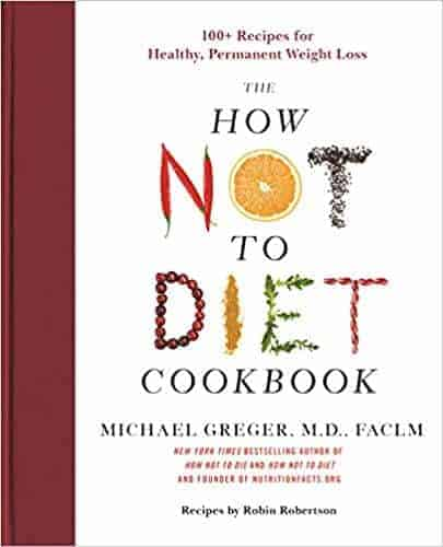 Cover image of The How Not to Diet Cookbook.
